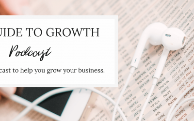 Podcast: The Guide to Growth